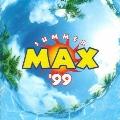SUMMER MAX'99
