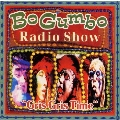 Bo Gumbo Radio Show {Gris Gris Time}