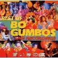 ずいきの涙~BEST OF BO GUMBOS LIVE RECORDINGS~