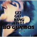 GO GO KING LIVE!