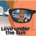 Love under the sun