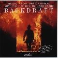 「バックドラフト」オリジナル・サウンドトラック