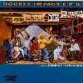 DOUBLE IMPACT E.P.II