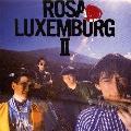 ローザ・ルクセンブルグ2