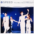 SPEED MEMORIAL LIVE{One More Dream}+Remix!!!