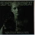 スーパー・ユーロビート Vol.86 ~ノンストップ・メガ・ミックス