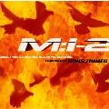 「ミッション:インポッシブル2」オリジナル・サウンドトラック・オリジナル・スコアヴァージョン