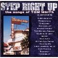 ステップ・ライト・アップ-ザ・ソングス・オブ・トム・ウェイツ