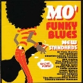Mo'Funky Blues-ニュー・スタンダード