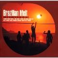 ブラジリアン・メルト