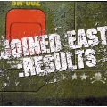 JOINED EAST:RESULTS