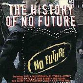 History Of No Future, The