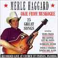 Okie From Muskogee (23 Great Songs Live At Church Street Station, Florida)