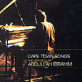 Cape Town Songs (The Very Best Of Abdullah Ibrahim)