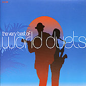Very Best Of World Duets, The