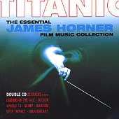 Titanic: The Essential James Horner
