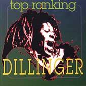 Top Ranking Dillinger
