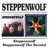 Steppenwolf/Steppenwolf The Second (Remastered)