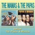 Mamas & The Papas Deliver, The/Papas & The Mamas, The