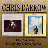 Chris Darrow/Under My Own Disguise
