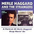 Portrait Of Merle Haggard/Keep Movin' On