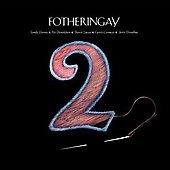 Fotheringay Vol.2