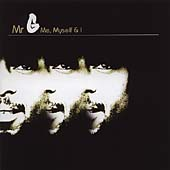 Me Myself And I (Mixed By Mr. G)