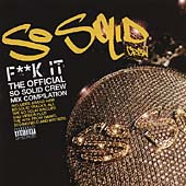 Fuck It (The Official So Solid Crew Mix Compilation)<限定盤>