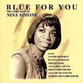 Blue For You: Very Best Of Nina Simone, The