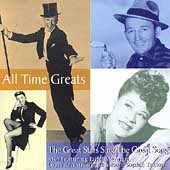 All Time Greats: The Great Stars Sing The Great...