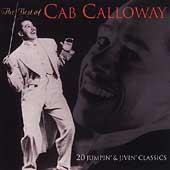 Best Of Cab Calloway, The: 20 Jumpin' & Jivin' Classics