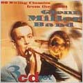 60 Swing Classics From The Great Glenn Miller Band