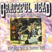 Trouble Ahead, Trouble Behind: The Dead Live! 1971