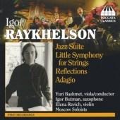 Raykhelson: Jazz Suite, Little Symphony, etc / Yuri Bashmet(va&cond), Moscow Soloists, etc