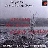 Zimmermann: Requiem for a Young Poet
