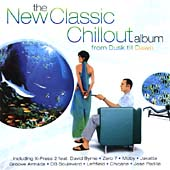 New Classic Chillout Album: From Dawn Til Dusk, The
