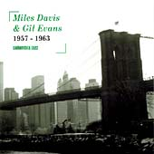 Miles Davis & Gil Evans 1957-1963