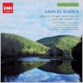 "Samuel Barber: Adagio for Strings Op.11, Knoxville-Summer of 1915, Violin Concerto Op.14, Overture ""The School for Scandal""Op.5, etc (1986-94)"