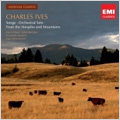 Charles Ives: The Greatest Man, At the River, Ann Street, Christmas Carol, etc