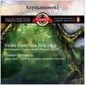 Szymanowski:Violin Concertos No.1/2/3 Paganini Caprices/Romance Op.23:Thomas Zehetmair(vn)/Simon Rattle(cond)/City of Birmingham Symphony Orchestra
