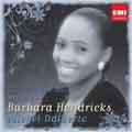 Barbara Hendricks -Chansons & Melodies: Bizet, Chabrier, Duparc, etc