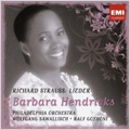 R.Strauss: Lieder -4 Last Songs, Serenade Op.17-2, Aleerseelen Op.10-8, etc / Barbara Hendricks(S), Wolfgang Sawallisch(cond), Philadelphia Orchestra, etc