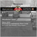 Bernstein: Wonderful Town / Simon Rattle(cond), Birmingham Contemporary Music Group, Kim Criswell(S), etc