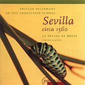 セビリア1560年、アンダルシア派の世俗的ポリフォニー