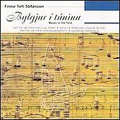 Waves In The Field:Music By Finnur Torfi Stefansson:The Ethos Quartet/Bernharour Wilkinson
