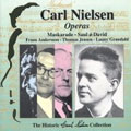 Carl Nielsen Historic Collection Vol 3 - Two Operas