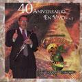40 Aniversario En Vivo Vol. 2