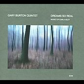 Dreams So Real: The Music Of Carla Bley