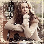 The Very Best Of Sheryl Crow (US) (Reissue)