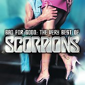 Bad For Good : The Very Best Of The Scorpions (US) (Reissue)